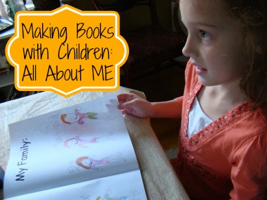 Making Books with Children All About Me