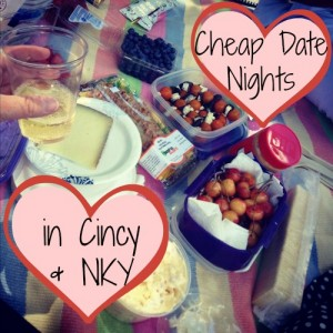 Cheap Date Nights in Cincinnati & NKY