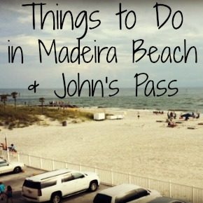 Things to Do in Madeira Beach & John's Pass Florida