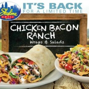 Chicken Bacon Ranch Wraps & Salads at Skyline {GIVEAWAY}